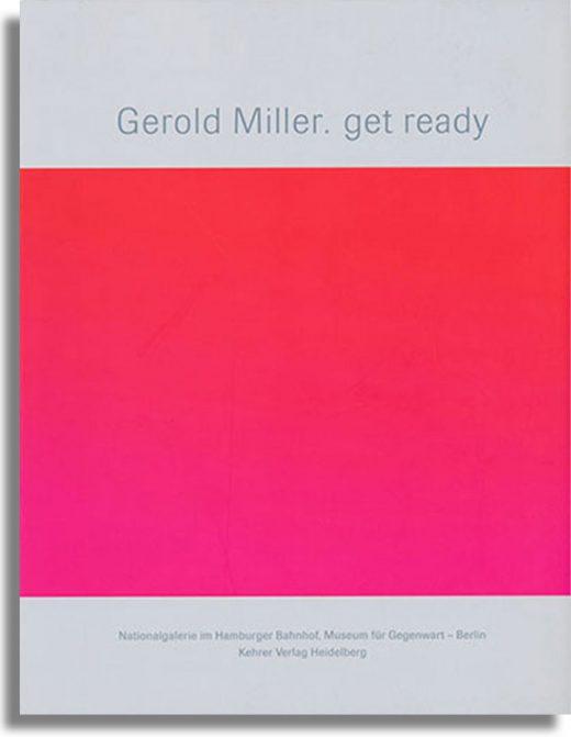 Gerold Miller. get ready