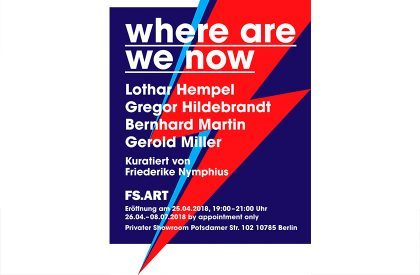 were are we now. FS showroom, Berlin