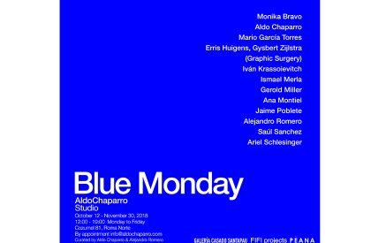 Blue Monday, studio Aldo Chaparro, 10/18